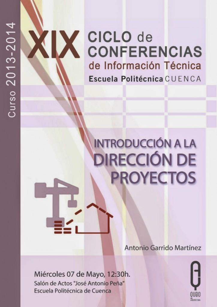 """XIX ciclo de conferencias de la escuela Politécnica de Cuenca """"Dirección de proyectos"""""""