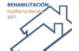 Ayudas rehabilitación Castilla la Mancha 2017. Linea 2